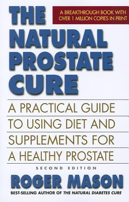 Natural Prostate Cure By Mason, Roger
